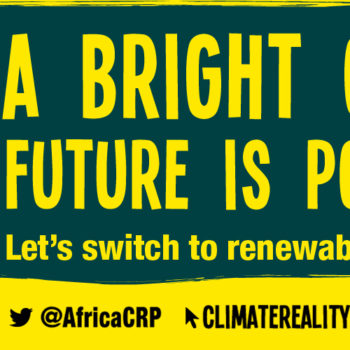 African Climate Reality Project Finding New Ways to Promote Renewable Energy