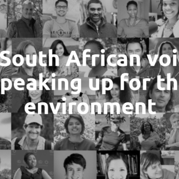 76 South African Voices Speaking Up for the Environment